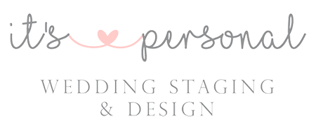 It's Personal Wedding Staging and Design